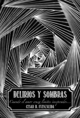 delirios y sombras